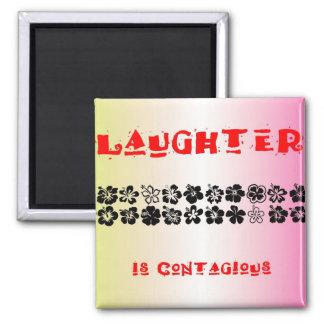 La risa es contagiosa imán cuadrado
