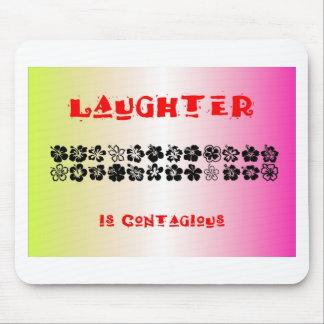 La risa es contagiosa alfombrilla de ratón