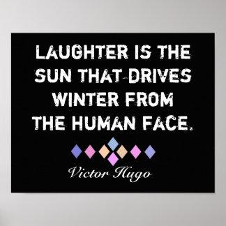 La risa es la cita de Sun - de Victor Hugo Póster