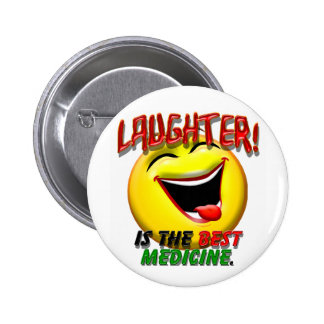 La risa es la mejor medicina pin redondo de 2 pulgadas