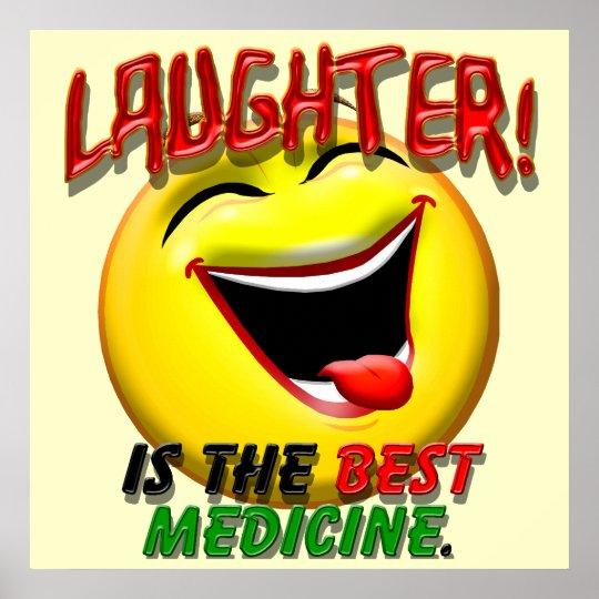 La risa es la mejor medicina póster