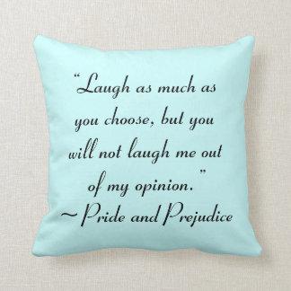 La risa tanto como usted elige a Jane Austen Cojines
