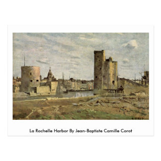 La Rochelle Harbor By Jean-Baptiste Camille Corot Postcard