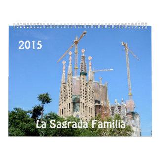 La Sagrada Familia 2015 Calendar