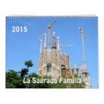 La Sagrada Familia 2015 Wall Calendar