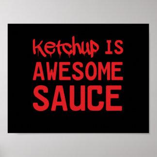 La salsa de tomate es salsa impresionante posters