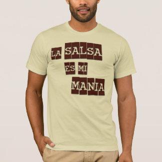 La Salsa es mi Mania T-Shirt