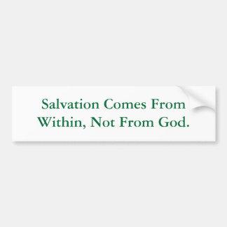 La salvación viene de dentro, no de dios pegatina para auto