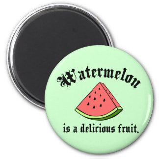 La sandía es una fruta deliciosa imán redondo 5 cm