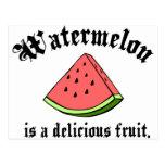 La sandía es una fruta deliciosa postales