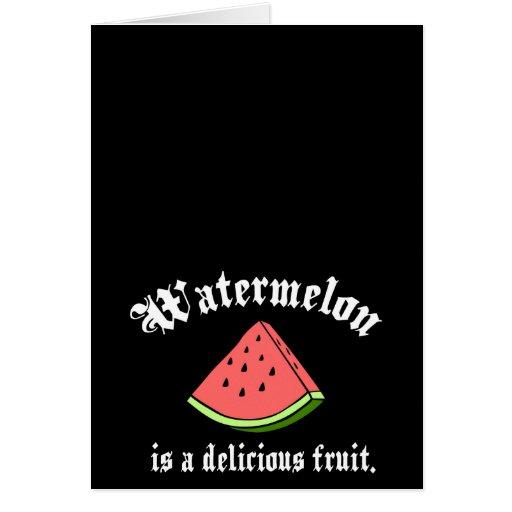 La sandía es una fruta deliciosa tarjeta