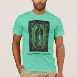 La Santa Reina de las Américas T-Shirt Playera