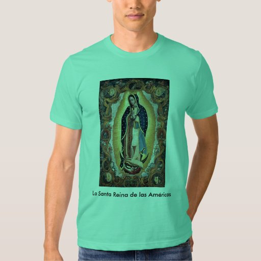 La Santa Reina de las Américas T-Shirt Remeras