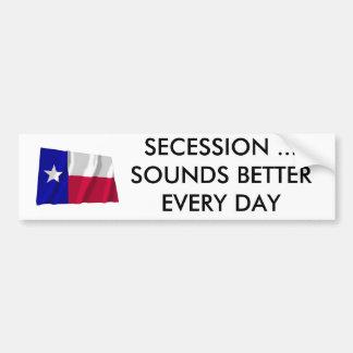 La secesión de Tejas suena mejor cada día Pegatina Para Auto
