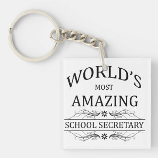 La secretaria más asombrosa de la escuela del llavero cuadrado acrílico a una cara