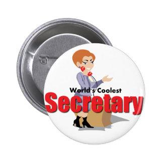 La secretaria más fresca del mundo pin redondo 5 cm