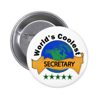 La secretaria más fresca del mundo pin redondo de 2 pulgadas