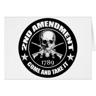La segunda enmienda viene tomarle el cráneo y AR Tarjeta De Felicitación