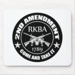 La segunda enmienda viene tomarle RKBA AR Alfombrilla De Ratón