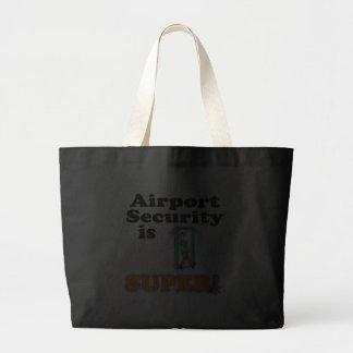 la seguridad aeroportuaria es estupenda bolsa tela grande