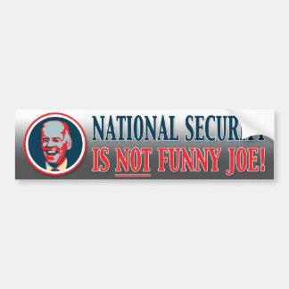 ¡La seguridad nacional no es Joe divertido! - Pali Pegatina Para Auto