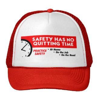 La seguridad no tiene ninguna hora de abandono gorra