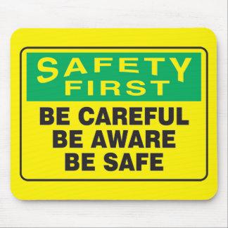 La seguridad primero, sea consciente mouse pads