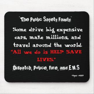 La seguridad pública… Cojín de Mous Alfombrillas De Ratones