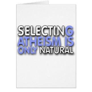 La selección del ateísmo es solamente natural tarjeta
