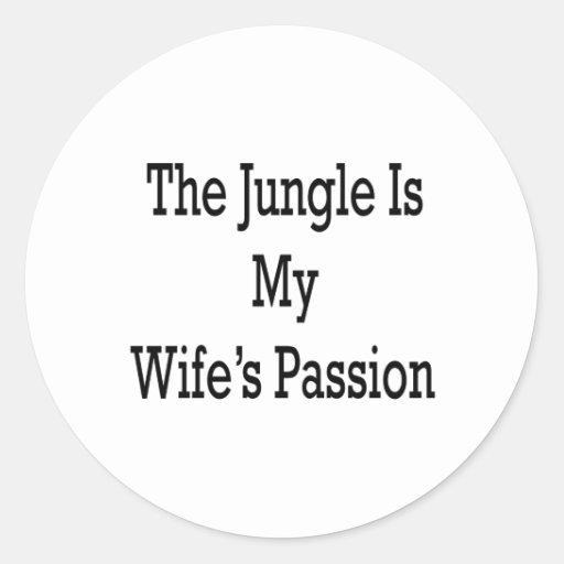 La selva es la pasión de mi esposa pegatina redonda