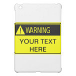 La señal de peligro añade su propio texto