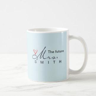 ¡La señora futura - modifique sus los propios para Tazas De Café