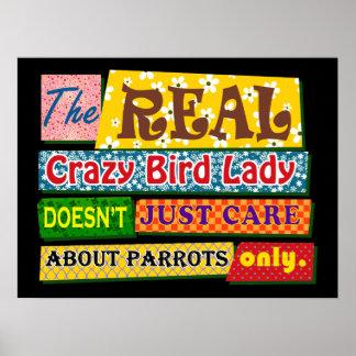 La señora loca real del pájaro póster