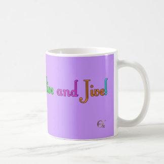 ¡La sensación viva y Jive! Taza Clásica