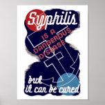 La sífilis es una enfermedad peligrosa posters
