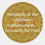 La simplicidad es la última sofisticación… pegatina redonda