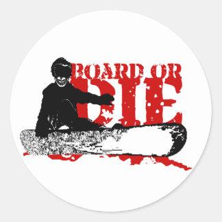 la snowboard O MUERE Pegatina Redonda