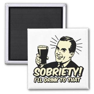 La sobriedad I beberá a ésa Imán Para Frigorífico