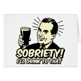 La sobriedad I beberá a ésa Tarjeta De Felicitación