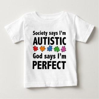 La sociedad dice que soy Austistic. Dios dice que Camisetas