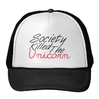 La sociedad mató al unicornio gorra