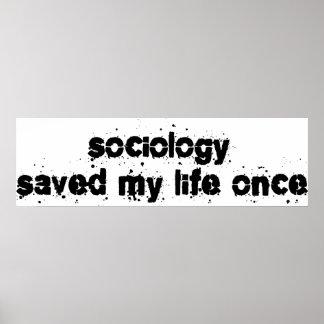 La sociología ahorró mi vida una vez póster