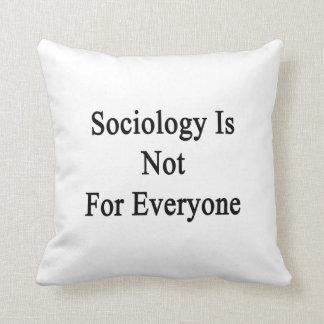 La sociología no está para cada uno cojines