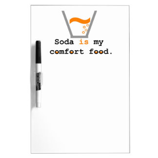 La soda es mi comida de la comodidad tableros blancos