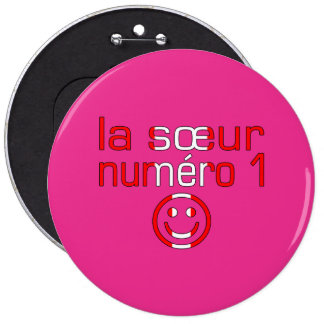 La Sœur Numéro 1 - Number 1 Sister in Canadian Pins
