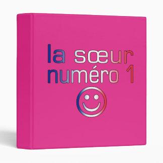 La Sœur Numéro 1 ( Number 1 Sister in French ) 3 Ring Binders