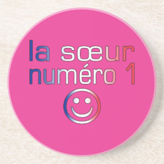 La Sœur Numéro 1 ( Number 1 Sister in French ) Drink Coasters