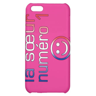 La Sœur Numéro 1 ( Number 1 Sister in French ) Case For iPhone 5C