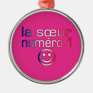 La Sœur Numéro 1 ( Number 1 Sister in French ) Ornament