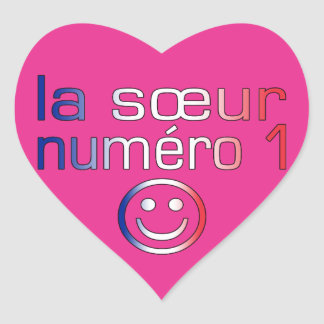 La Sœur Numéro 1 ( Number 1 Sister in French ) Heart Stickers